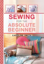 Sewing For Absolute Beginner's Spiral Bound Sewing Book